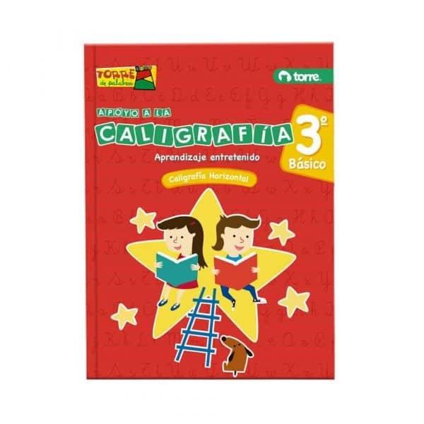 CALIGRAFIA TORRE PALABRAS 3 BASICO HORIZONTAL - APRENDIZAJE ENTRETENIDO 28645